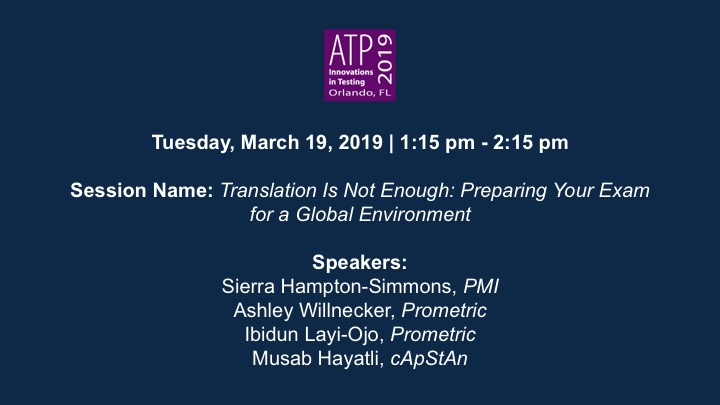Planning to go international with your tests and assessments? Don't miss our session at ATP 2019