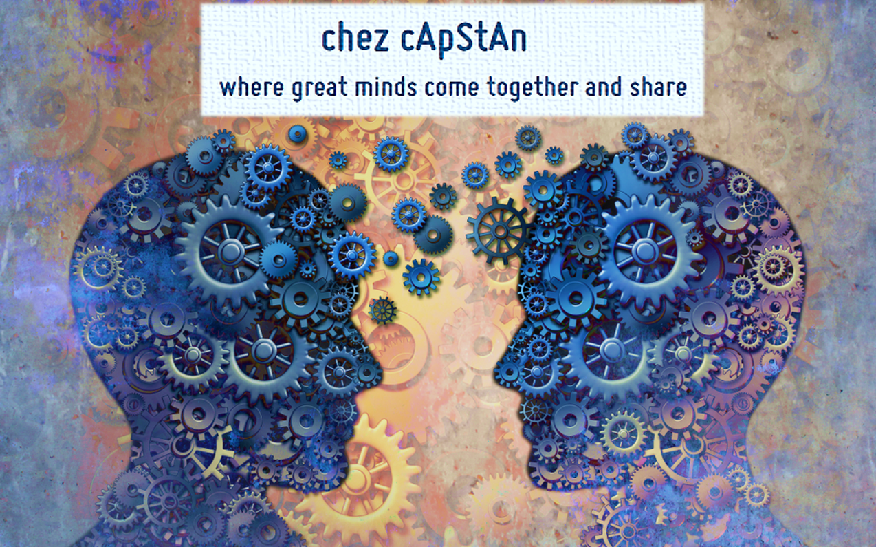 Chez cApStAn — where great minds come together and share