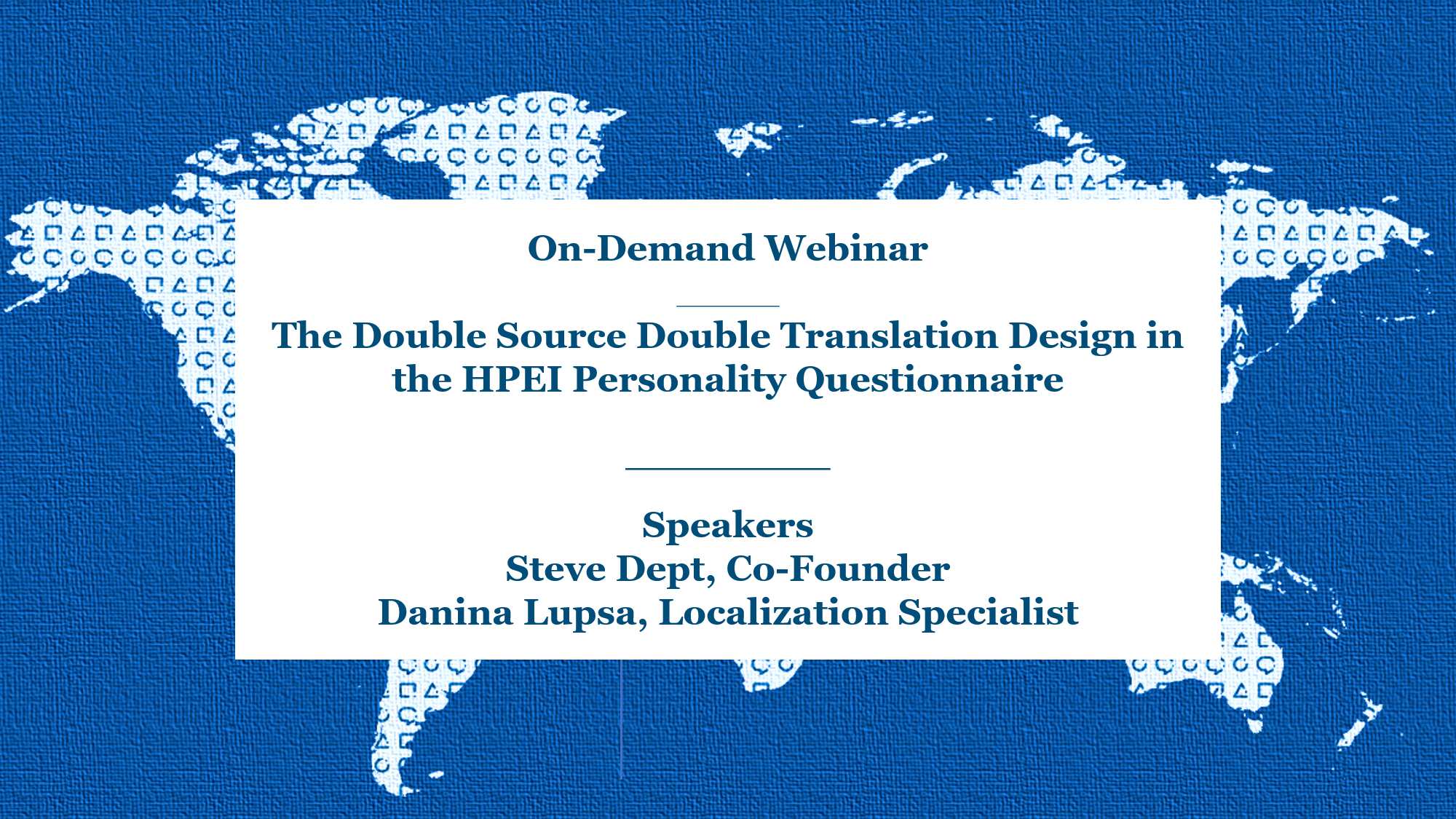 On-Demand Webinar | The Double Source Double Translation Design in the HPEI personality questionnaire