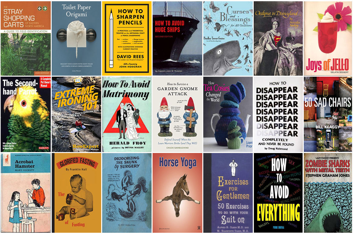 A compendium of some of the most eccentric books ever written
