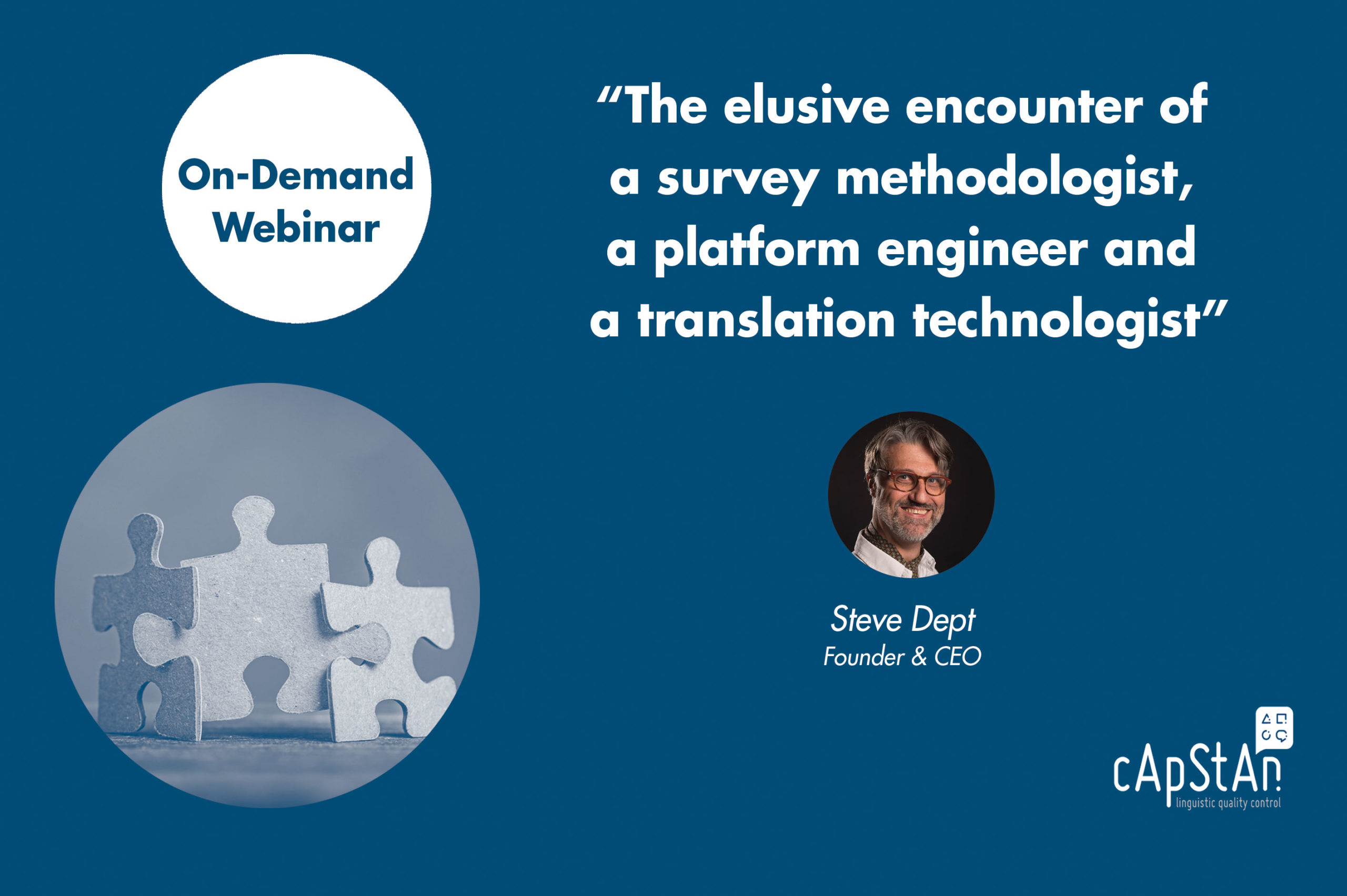 On-Demand Webinar | The elusive encounter of a survey methodologist, a platform engineer and a translation technologist