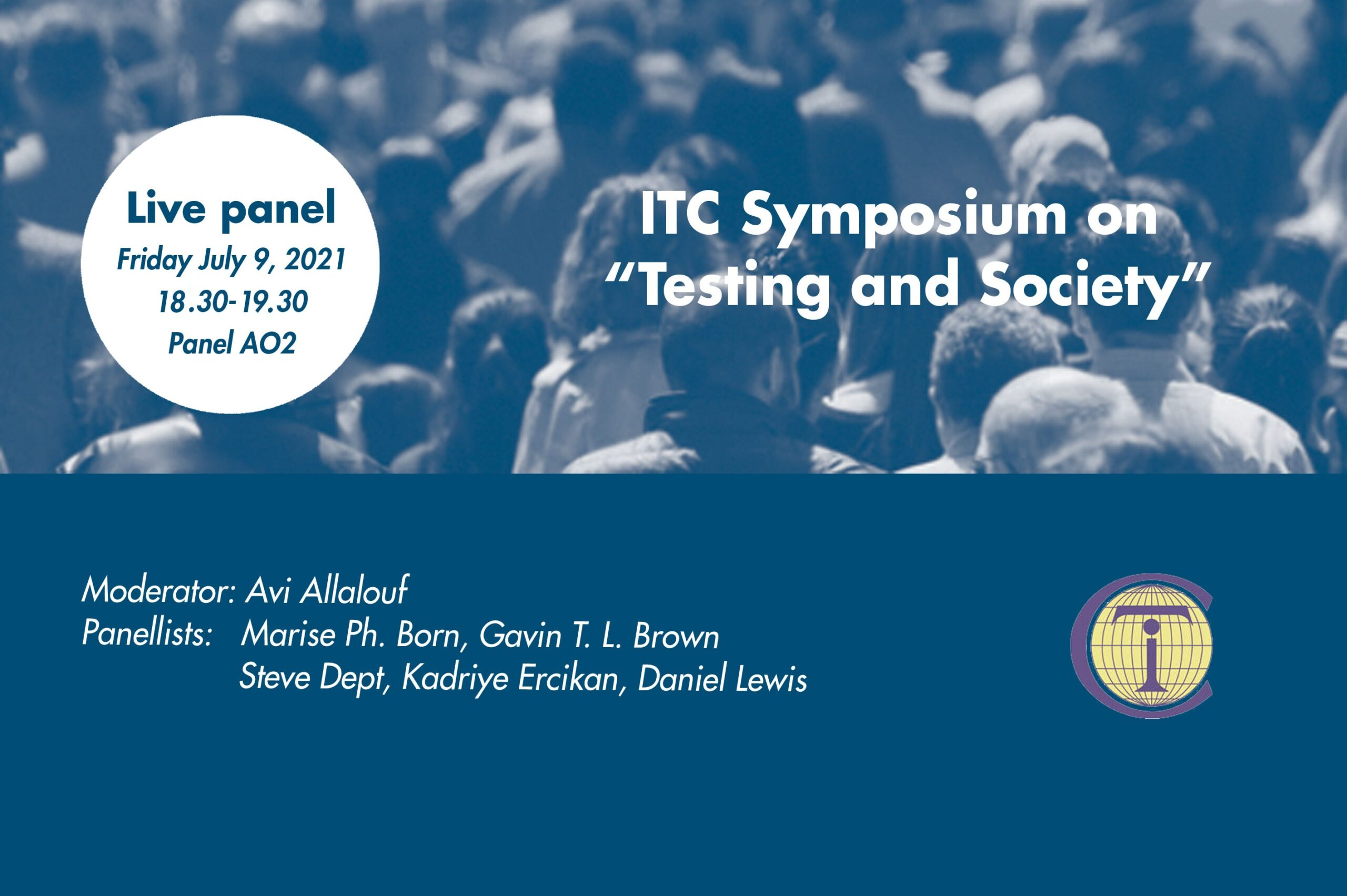 Are decisions based on tests justified? A critical discussion of their implications for society in both historical and international contexts at ITC Conference 2021